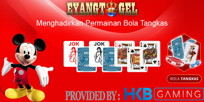 Permainan Bola Tangkas Provider HKB Gaming di Eyangtogel