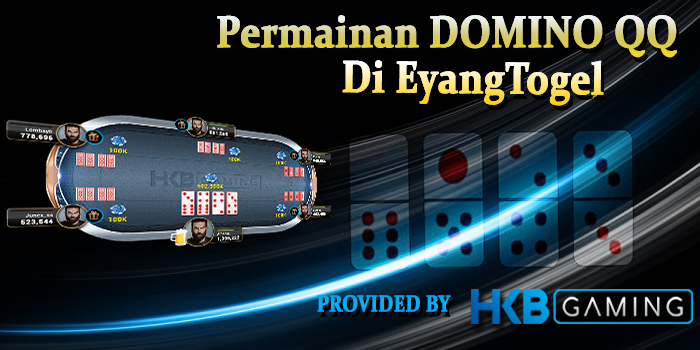 Permainan Domino QQ Di Eyangtogel
