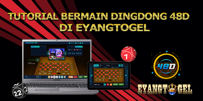Tutorial Bermain Dingdong 48D Di Eyangtogel