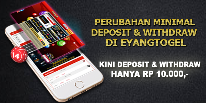 Perubahan Minimal Deposit dan Withdraw di Eyangtogel