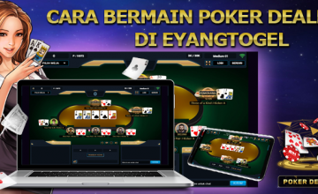 Cara Bermain Poker Dealer di Eyangtogel