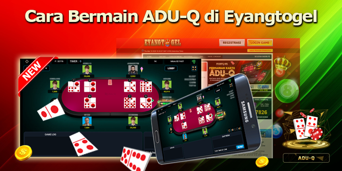 Cara Bermain ADU-Q di Eyangtogel