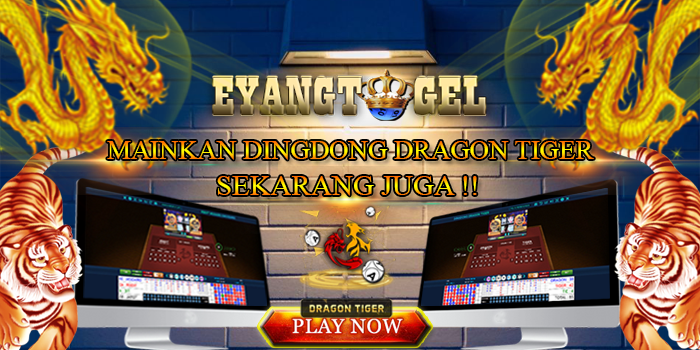 Mainkan Dingdong Dragon Tiger Di EyangTogel